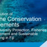 Contribution of Marine Conservation Agreements to Biodiversity Protection, Fisheries Management and Sustainable Financing in Fiji