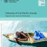 Fisheries of the Pacific Islands – Regional and national information
