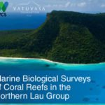 Marine Biological Surveys of the Northern Lau Group - 2018 -2