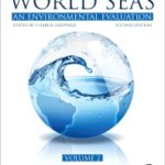World Seas: An Environmental Evaluation 2nd Edition Volume II: The Indian Ocean to the Pacific